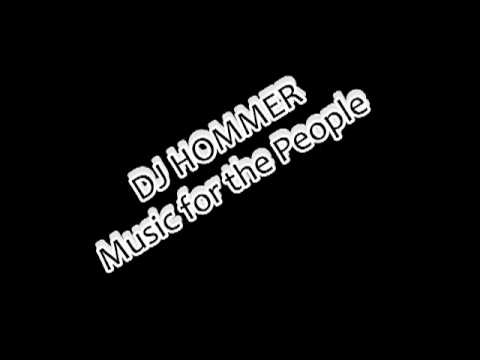 Dj Hommer - music for the people