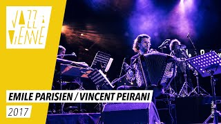 Emile Parisien / Vincent Peirani File Under Zawinul - Jazz à Vienne 2017