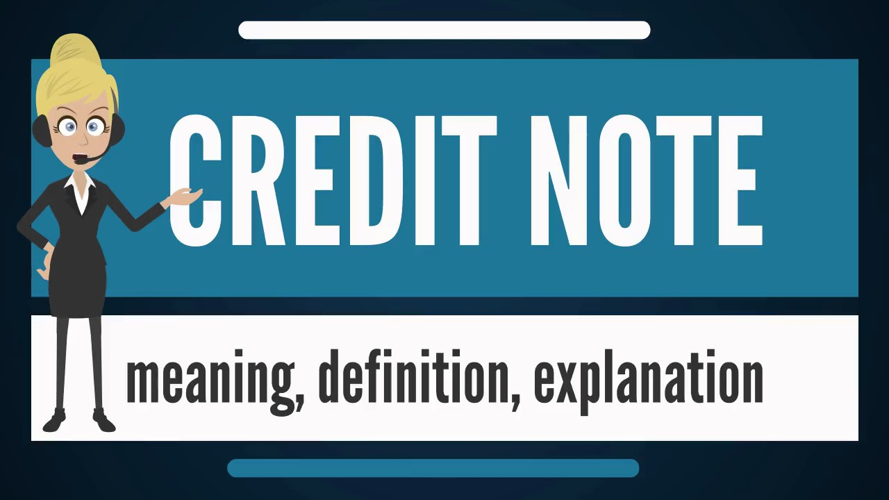What is credit note what does credit note mean credit note meaning what does credit note mean credit note meaning definition explanation altavistaventures Images