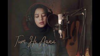 Download Tum Hi Aana - Jubin Nautiyal II MarjaavanII (Cover) by Audrey Bella II Indonesia II