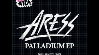 Aress - Palladium (Nuage Elliot Remix)