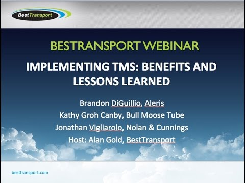 BestTransport Webinar  Implementing TMS, Benefits and Lessons Learned 6 9 15, 1 21 PM