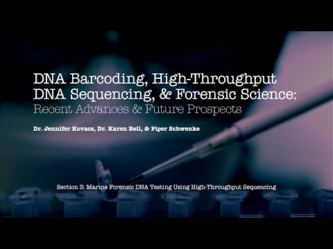 Section III: Marine Forensic DNA Testing Using High-Throughput Sequencing