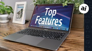 Top Features of the 2020 MacBook Air!
