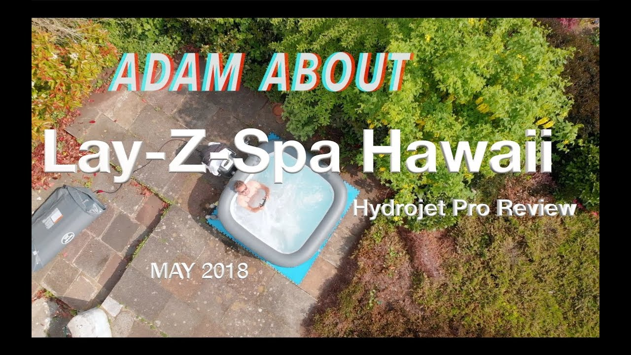 Lay Z Spa Hawaii Hydrojet Pro Review