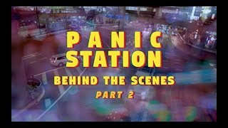 MUSE - Panic Station [Behind The Scenes // Part 2]