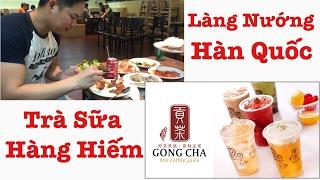 Cuộc sống Mỹ 111   Trà sữa Gong Cha và đồ nướng Hàn Quốc ở New Jersey Mỹ.