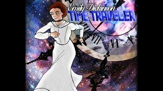 Emily Dickinson: Time Traveler (The Musical)