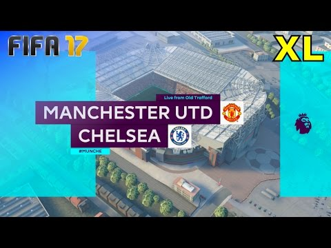 FIFA 17 - Manchester United vs. Chelsea @ Old Trafford (XL Match)