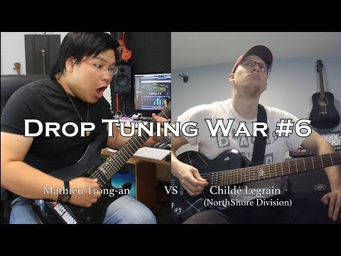 Drop Tuning War #6 : Mathieu VS Childé Legrain (NorthShore Division)