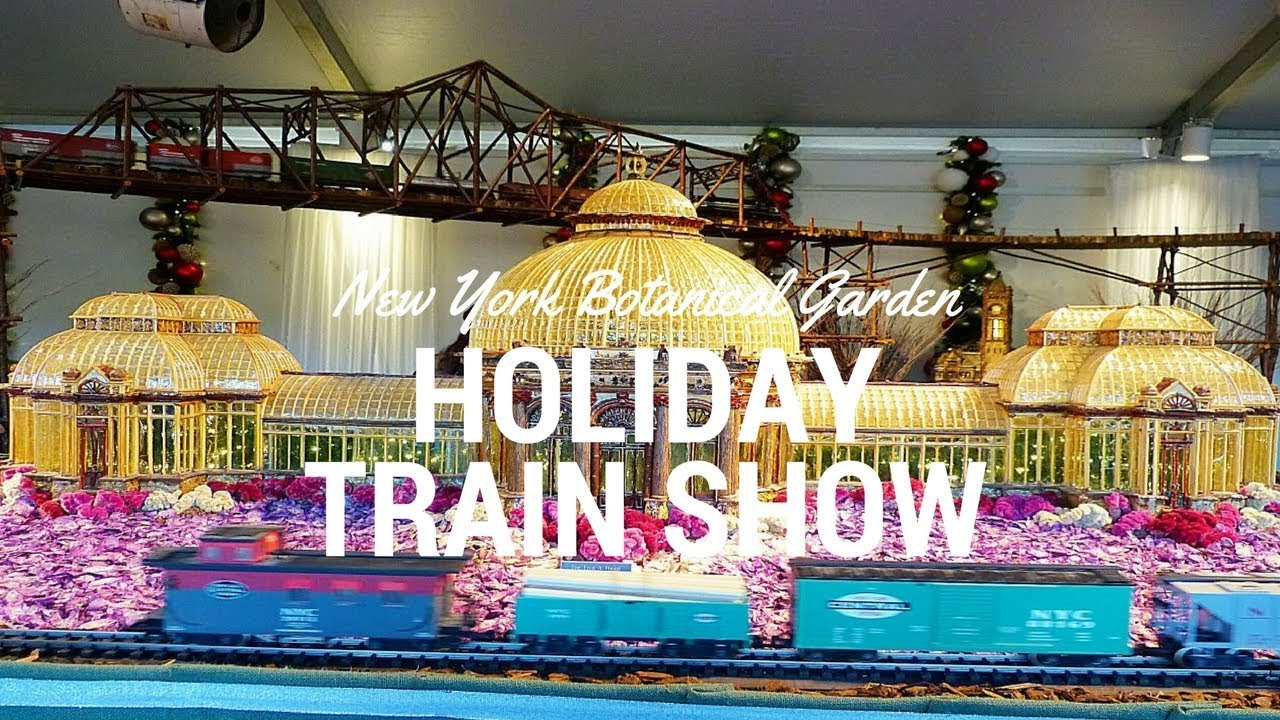 New York Botanical Garden Holiday Train Show 2017