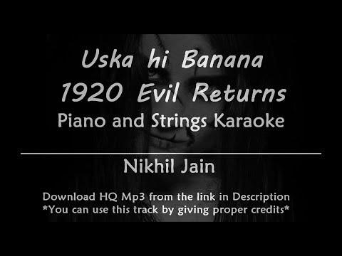 uska-hi-banana---1920-evil-returns-|-best-karaoke-with-lyrics-|-piano-and-strings