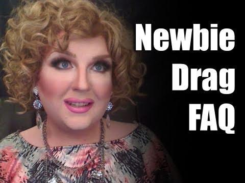 Newbie Drag FAQ