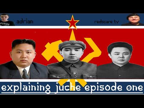 Explaining Juche Episode One