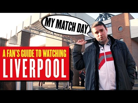 A fan's guide to watching Liverpool at Anfield