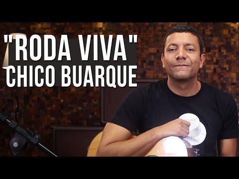 Chico Buarque - Roda Viva (como tocar - aula de violão)