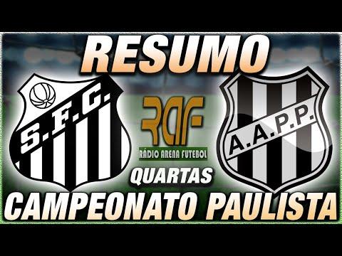 Santos x Ponte Preta Ao Vivo l Campeonato Paulista l Quartas de Final l Narração