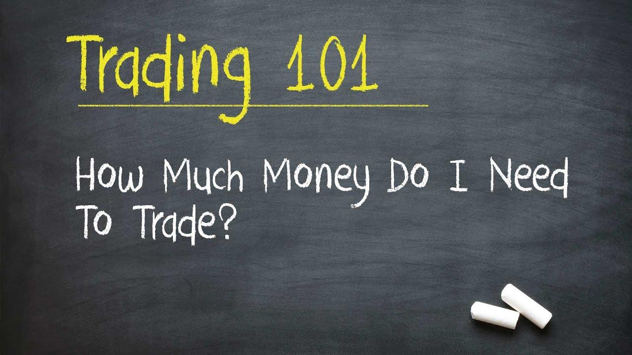 Stock Market Training: How Much Money Do I Need To Trade ...