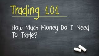 Stock Market Training: How Much Money Do I Need To Trade Stocks / Options?