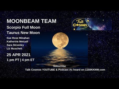 TALK COSMOS 25 Apr 21: Taurus Moonbeam Team