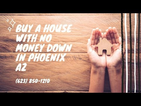 how-to-buy-a-house-with-no-money-down-in-phoenix-az,-va-home-loan