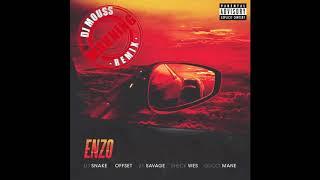 Dj Snake , Offset , 21 Savage , Sheck Wes , Gucci Mane - Enzo ( DJ MOUSS REMIX )