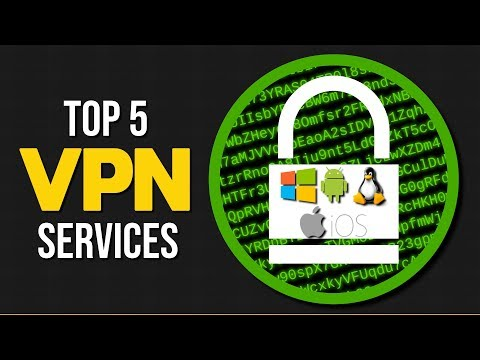 Top 5 Best VPN Services (2017-2018)