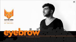 Mad Fox Music Presents Eyebrow