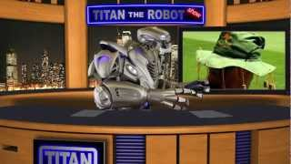 The Titan the Robot Show - Episode 1