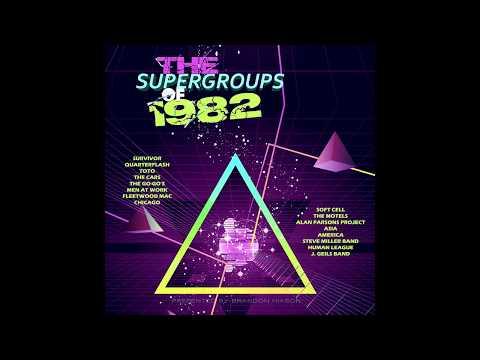 The Supergroups of 1982 (2017 Full Album)