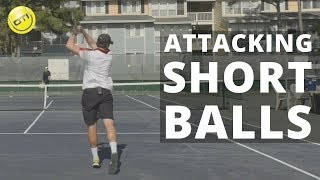 Tennis Tip: How To Attack Short Balls