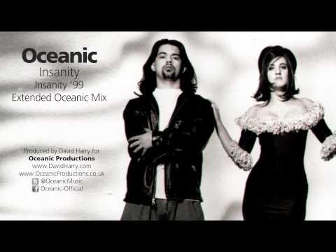 Oceanic Insanity  99 Extended Oceanic Mix - dream tripper - take me away -