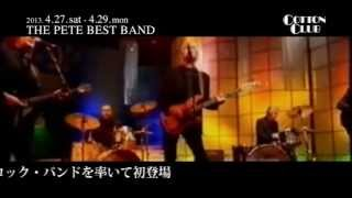 THE PETE BEST BAND:COTTON CLUB JAPAN 2013 trailer