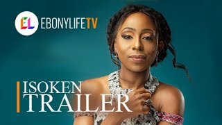 Isoken | Trailer | EbonyLife TV