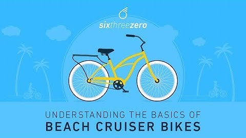 Understanding the Basics of Beach Cruiser Bikes