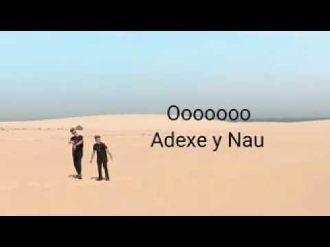 Adexe y Nau tu y yo