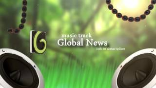 Royalty Free Music - Global News