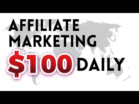 AFFILIATE MARKETING TO $100 PER DAY AS A BEGINNER