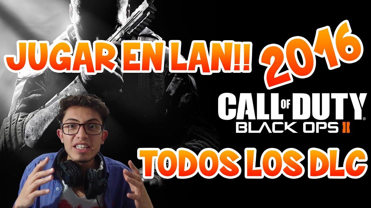 CALL OF DUTY: BLACKS OPS 2 | ¿COMO JUGAR LAN? + TODOS LOS DLC | PARA PC EN ESPAÑOL