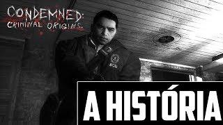 A HISTÓRIA DE CONDEMNED CRIMINAL ORIGINS - Enredo com Spoilers