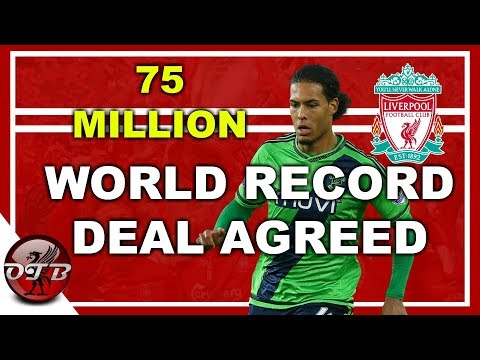 WORLD RECORD Virgil Van Dijk 75 Million Deal Agreed #LFC #VVD