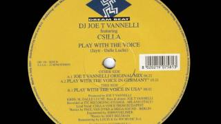 Joe T. Vannelli - Play With The Voice
