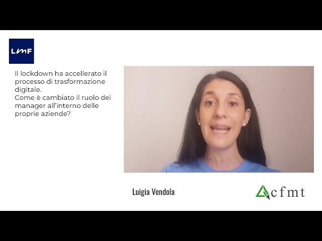 Digital transformation delle aziende italiane - Luigia Vendola (CFMT)