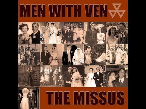 THE MISSUS - MEN WITH VEN