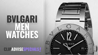 10 Best Selling Bvlgari Men Watches [2018 ]: Bvlgari Women