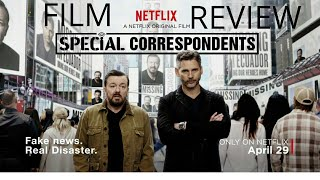Special Correspondents (2016) Comedy Film Review (Ricky Gervais/Eric Bana)