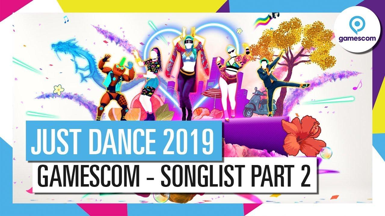 JUST DANCE 2019 – Gamescom Reveal (Songlist part 2) - YouTube