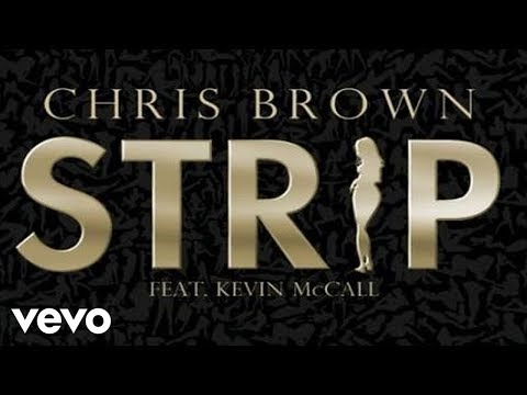 Chris Brown - Strip (Audio) ft. Kevin K-MAC McCall