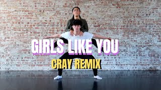 GIRLS LIKE YOU (CRAY REMIX) - MAROON 5 | Dance Choreography| @kieranlaiofficial X @guccifukinmango