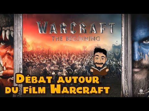 Débat sur le film Warcraft le commencement
